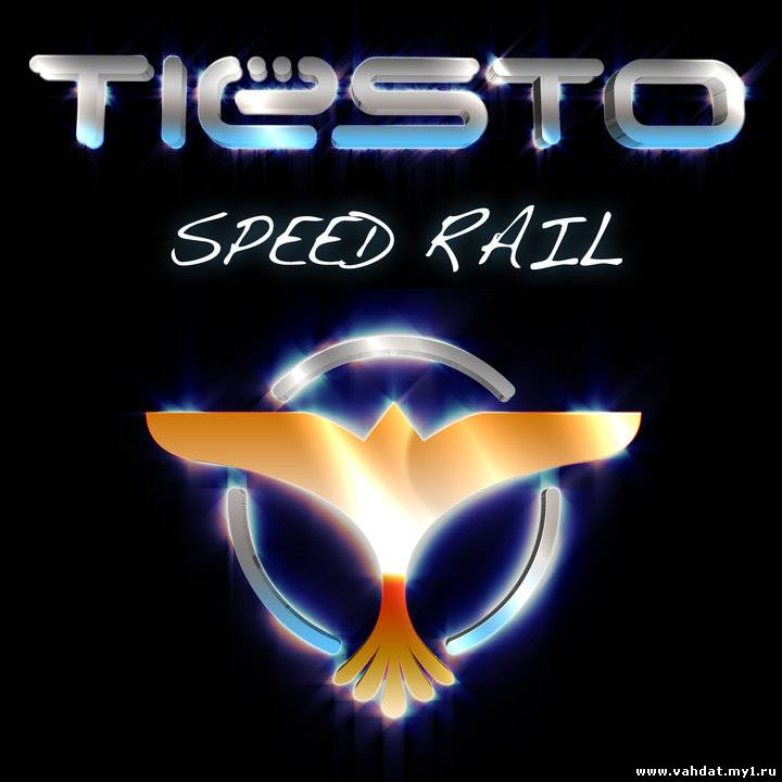 Исполнитель Tiesto Название релиза Speed Rail Рекорд лейбл Musical