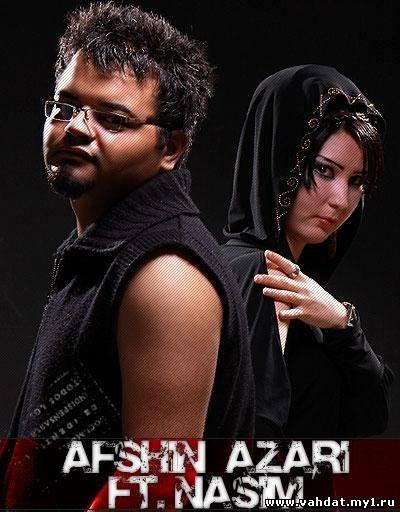 Afshin Azari Ft. Nasim - Divonatam man